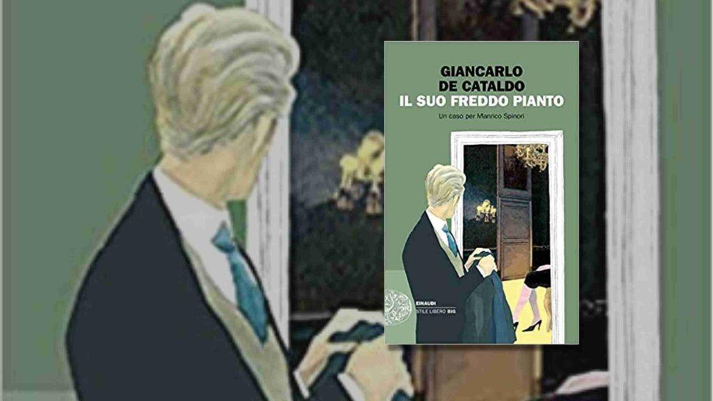 Il suo freddo pianto di Giancarlo De Cataldo